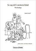 So sag ich's meinem Kind Workshop