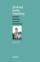 Denkmal Guide Vorarlberg - Bd.3