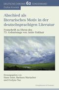 Abschied als literarisches Motiv in der deutschsprachigen Literatur.