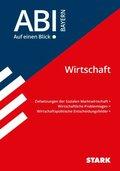 Abi - auf einen Blick! Wirtschaft/Recht Bayern