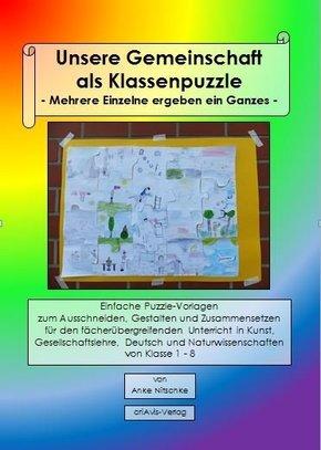 Unsere Gemeinschaft als Klassenpuzzle - Mehrere Einzelne ergeben ein Ganzes