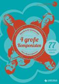 4 große Komponisten, m. Audio-CD