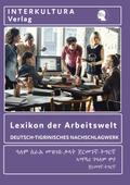 Lexikon der Arbeitswelt, Deutsch-Tigrinisches Nachschlagewerk