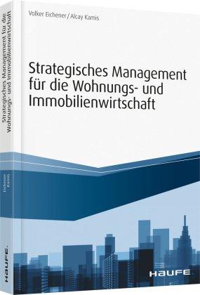 Strategisches Management für die Wohnungs- und Immobilienwirtschaft