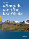 A Photographic Atlas of Flood Basalt Volcanism