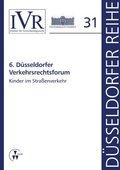 6. Düsseldorfer Verkehrsrechtsforum