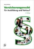 Versicherungsrecht für Ausbildung und Verkauf