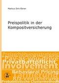 Preispolitik in der Kompositversicherung