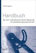 Handbuch der wert- und risikoorientierten Steuerung von Versicherungsunternehmen