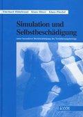Simulation und Selbstbeschädigung
