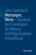 Wertungen, Werte - Das Buch der Grundlagen für Bildung und Organisationsentwicklung