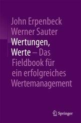 Wertungen, Werte - Das Fieldbook für ein erfolgreiches Wertemanagement