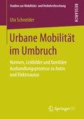 Urbane Mobilität im Umbruch
