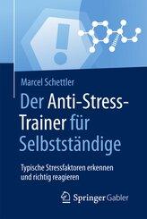 Der Anti-Stress-Trainer für Selbstständige