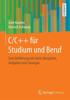C/C++ für Studium und Beruf