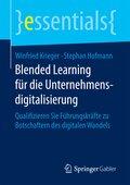 Blended Learning für die Unternehmensdigitalisierung