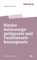 Kinderbetreuungsgeldgesetz und Familienzeitbonusgesetz, m. 1 E-Book