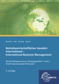 Betriebswirtschaftliches Handeln international - International Business Management