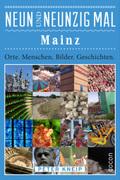 Neunundneunzig Mal Mainz