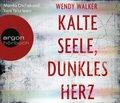 Kalte Seele, dunkles Herz, 6 Audio-CDs