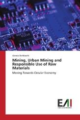 Mining, Urban Mining and Responsible Use of Raw Materials
