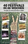 40 Festivals in 40 Wochen