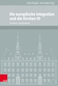 Die europäische Integration und die Kirchen - Tl.3
