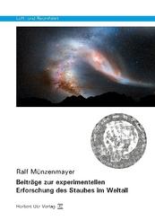 Beiträge zur experimentellen Erforschung des Staubes im Weltall