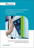 Entwicklung von wissenschaftlichen Weiterbildungsprogrammen im MINT-Bereich
