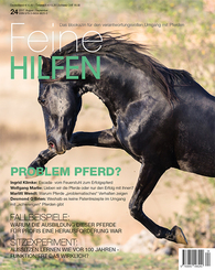 Feine Hilfen: Problem Pferd?; .24/2017