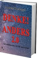 DENKE! ANDERS 2.0