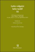 Latin vulgaire - latin tardif - Vol.11