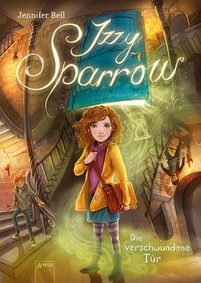 Izzy Sparrow - Die verschwundene Tür