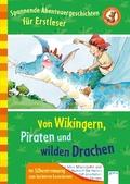 Von Wikingern, Piraten und wilden Drachen