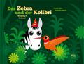 Das Zebra und der Kolibri - Begegnung im Dschungel
