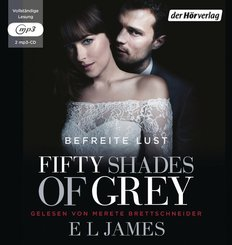 Fifty Shades of Grey - Befreite Lust, 2 MP3-CDs