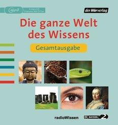 Die ganze Welt des Wissens Gesamtausgabe, 6 Audio-CD, MP3