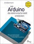 Mit Arduino die elektronische Welt entdecken