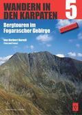 Wandern in den Karpaten, Bergtouren im Fogarascher Gebirge