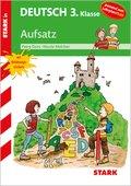 Stark in Deutsch 3. Klasse - Aufsatz