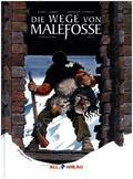 Die Geschichte von Malefosse  - Die Wege von Malefosse - Bd.2