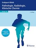 Endspurt Klinik: Pathologie, Radiologie, Klinische Chemie