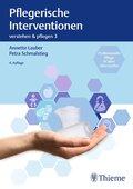 Verstehen & Pflegen: Pflegerische Interventionen; .3