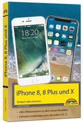 iPhone 8, 8 Plus und X