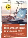 1000 Schnelle Tasten für Windows und Office