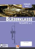 Leitfaden Bläserklasse: 6. Klasse - Schülerheft - Trompete - Bd.2