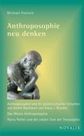 Anthroposophie neu denken