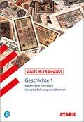 Abitur-Training - Geschichte Baden-Württemberg - Bd.1