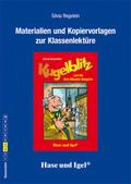 Materialien und Kopiervorlagen zur Klassenlektüre: Kugelblitz und die Drei-Minuten-Gangster