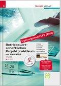 Betriebswirtschaftliches Projektpraktikum für den Handel mit BMD NTCS (Ergänzungsmodul CRW-Modul WWS) BS, m. DVD-ROM